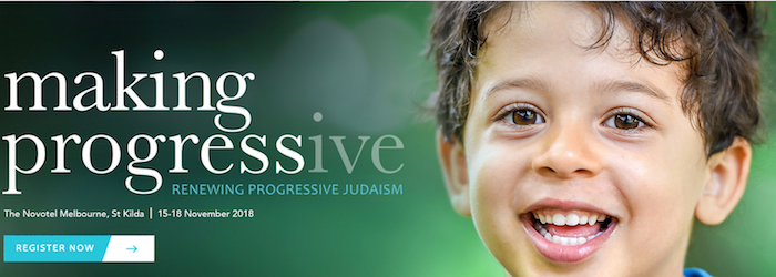 Making Progress(ive) Biennial of the Australiasia Union for Progressive Judaism in November 2018